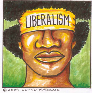 Liberals blindfold Blacks